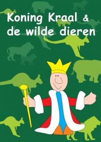 Koning Kraal en de wilde dieren